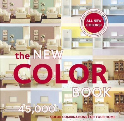 9780811839891: The New Color Book: 45,000 Color Combinations for Your Home