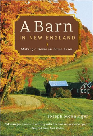 9780811840019: A Barn in New England: Making a Home on Three Acres