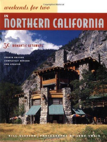 9780811840033: Weekends for Two in Northern California: 50 Romantic Getaways