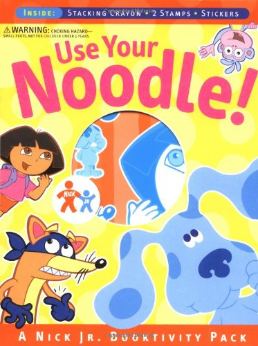 Use Your Noodle!: A Nick Jr. Booktivity Pack