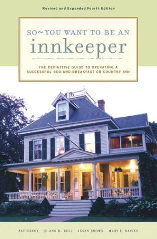9780811841108: So - You Want to Be an Innkeeper