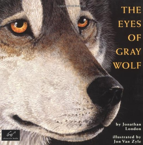 The Eyes of Gray Wolf (0811841413) by London, Jonathan