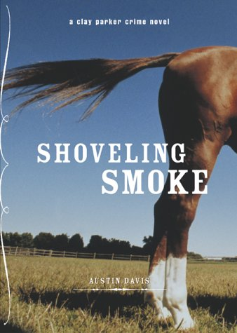 9780811841818: Shoveling Smoke PB Closed