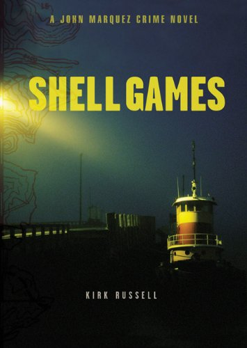 Shell Games: A John Marquez Crime Novel [SIGNED COPY]: Russell, Kirk