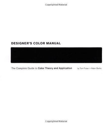 9780811842105: Designers Color Manual: The Complete Guide to Color Theory and Application