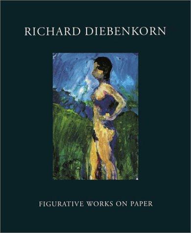 9780811842198: Richard Diebenkorn: Figurative Works on Paper