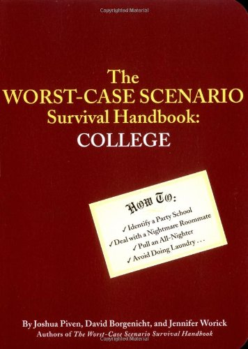 The Worst-Case Scenario Survival Handbook: College (***SIGNED BY ALL 3 AUTHORS!!!***)