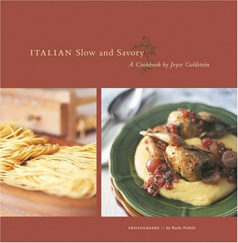 9780811842389: Italian Slow and Savoury
