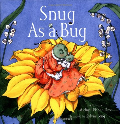 Snug As a Bug (0811842452) by Ross, Michael Elsohn