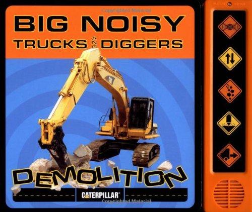 Big Noisy Trucks and Diggers Demolition: Caterpillar