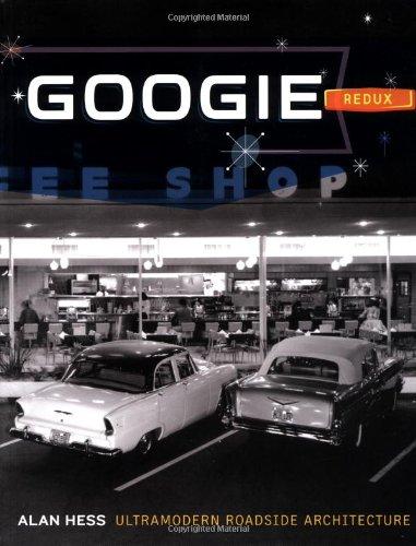 9780811842723: Googie Redux: Ultramodern Roadside Architecture