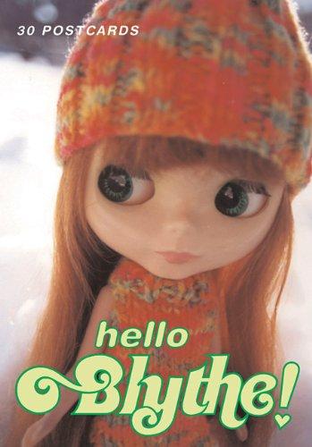 9780811842808: Hello Blythe! Postcards: Hello Blythe! 30 Postcards (Blythe Line)