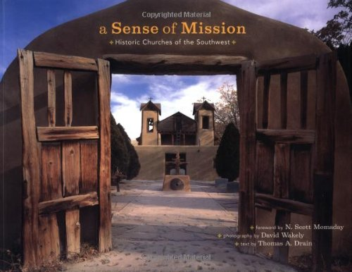 Sense of Mission: Historic Churches of the Southwest