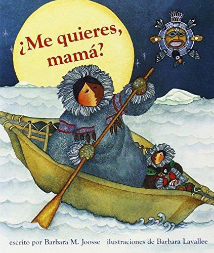 9780811843416: Me Quieres, Mama? (Spanish Edition)