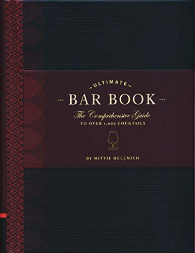 9780811843515: The Ultimate Bar Book: The Comprehensive Guide to Over 1,000 Cocktails