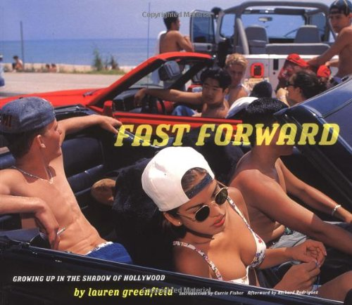 9780811844130: Fast Forward: Growing Up in the Shadow of Hollywood