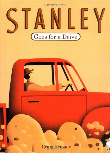 Stanley Goes for a Drive [Signed Copy]: Frazier, Craig