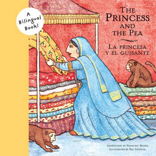 9780811844512: Princess and the Pea/La princesa y el guisante (Bilingual Fairy Tales)