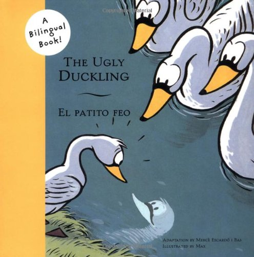 9780811844543: The Ugly Duckling/El patito feo (Bilingual Fairy Tales)