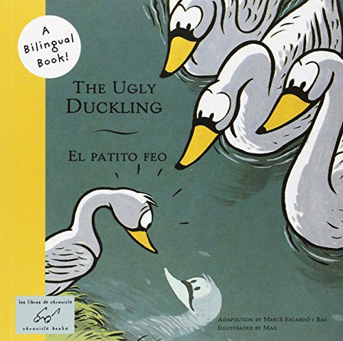 9780811844550: The Ugly Duckling/El Patito Feo (Bilingual Fairy Tales)