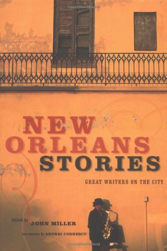 9780811844949: New Orleans Stories: Great Writers on the City