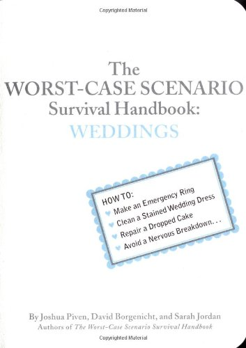 9780811845373: Worst-case Scenario Survival Handbook: Weddings