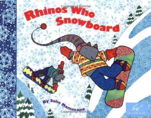 9780811845700: Rhinos Who Snowboard