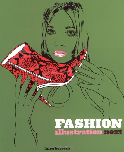 9780811845731: Fashion Illustration Next