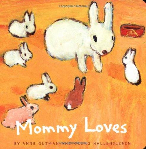 9780811846165: Mommy Loves
