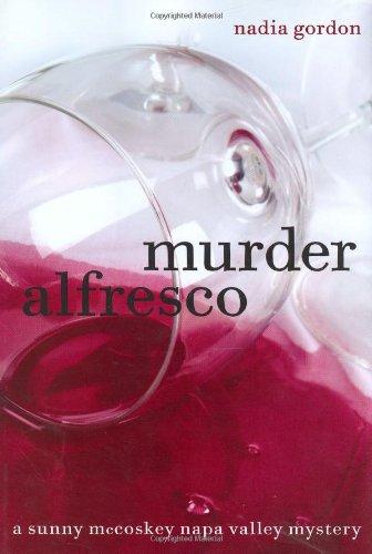 9780811846301: Murder Alfresco: A Sunny McCoskey Napa Valley Mystery (Sunny McCoskey Napa Valley Mysteries)