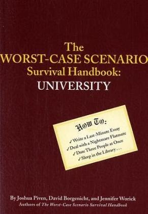 9780811846394: Worst Case Scenario Survival Handbook to University