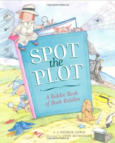 9780811846684: Spot the Plot: A Riddle Book of Book Riddles