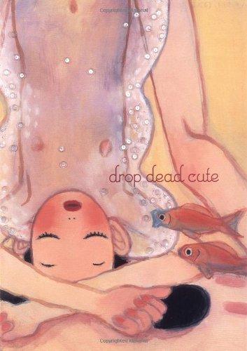 9780811847087: Drop Dead Cute: The New Generation of Women Artists in Japan