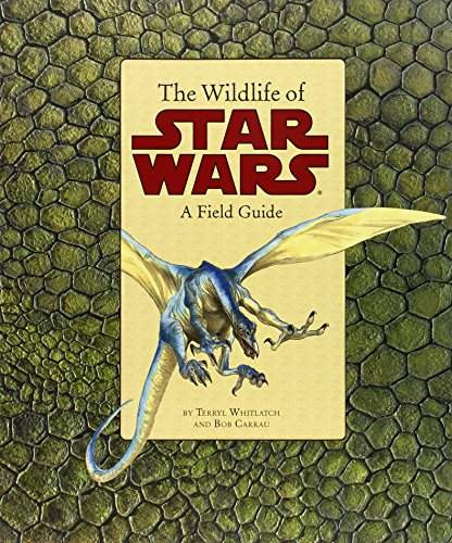 9780811847360: The Wildlife of Star Wars: A Field Guide