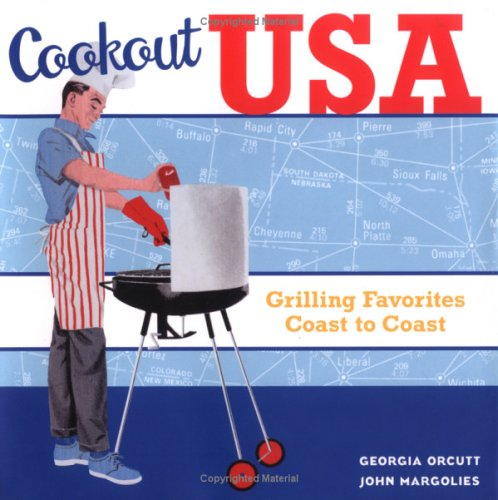 Cookout USA : Grilling Favorites Coast to Coast