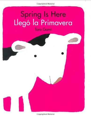 9780811847605: SPRING IS HERE / LLEGO LA PRIMAVERA ING