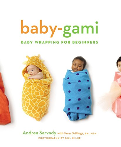 9780811847643: Baby-Gami: Baby Wrapping for Beginners