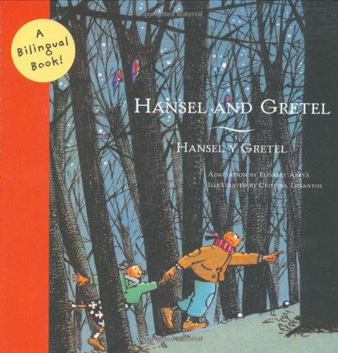 Hansel and Gretel/Hansel y Gretel: A Bilingual Book (Bilingual Fairy Tales): McClellen, ...