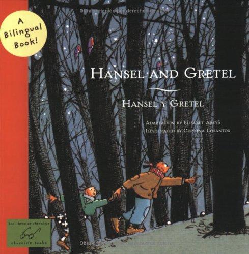 9780811847940: Hansel and Gretel/Hansel y Gretel (Bilingual Fairy Tales (Paperba)
