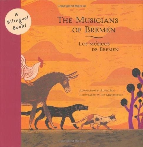 9780811847957: MUSICIANS OF BREMEN/LOS MUSICOS DE B GEB (Bilingual Fairy Tales)