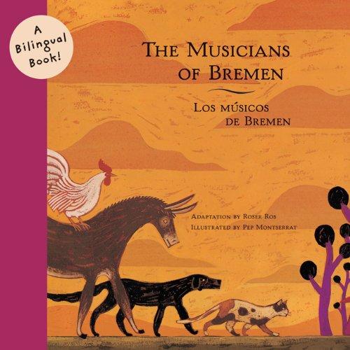 9780811847964: The Musicians of Bremen/Los Musicos de Bremen (Bilingual Fairy Tales (Paperba)