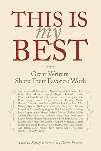 9780811848299: This Is My Best: Great Writers Share Their Favorite Work