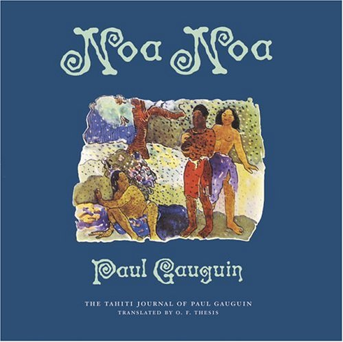 9780811848411: Noa Noa: The Tahiti Journal of Paul Gauguin