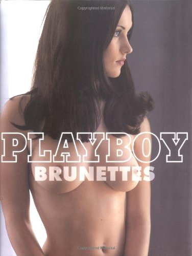 9780811848572: Playboy: Brunettes