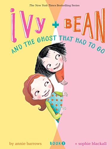 9780811849104: Ivy + Bean and the Ghost That Had to Go