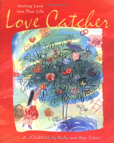 9780811849159: Love Catcher: Inviting Love into Your Life (Personal Reflection)