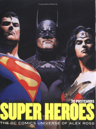 9780811849326: Super Heroes: The DC Comics Universe of Alex Ross: 30 Postcards