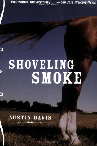 9780811849579: Shoveling Smoke: A Clay Parker Crime Novel