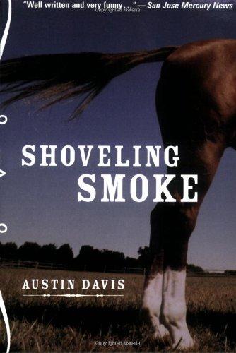 Shoveling Smoke: Davis, Austin