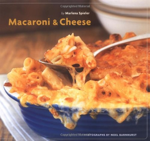 Macaroni And Cheese: Marlena Spieler, Noel Barnhurst (Photographer)